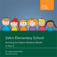 New Case Study Available: Zafon Elementary School: Growing the Station-Rotation Model in Year 3