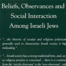 Beliefs, Observances and Social Interaction Among Israeli Jews (1993)