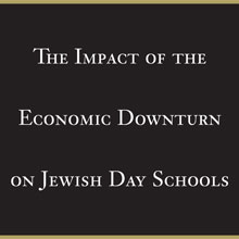 The Impact of the Economic Downturn on Jewish Day Schools (2003)