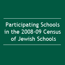 Participating Schools in the 2008-09 Census of Jewish Day Schools (2009)