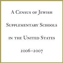 A Census of Jewish Supplementary Schools in the United States – 2006-07 (2008)