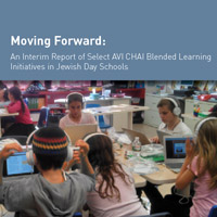 Moving Forward: An Interim Report of Select AVI CHAI Blended Learning Initiatives in Jewish Day Schools